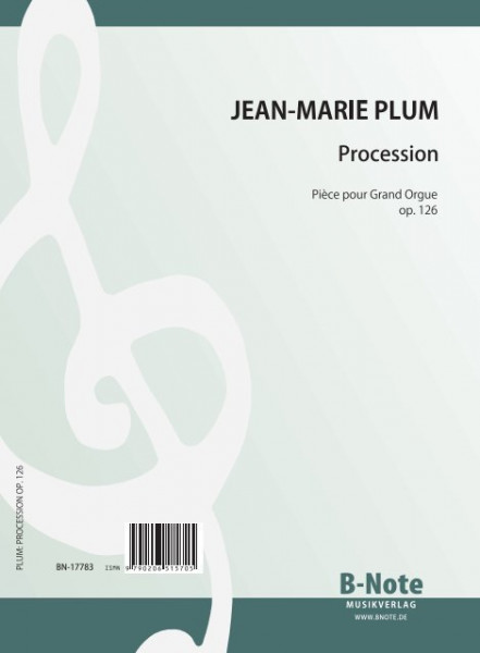 Plum: Procession – Piece pour Grand Orgue op. 126