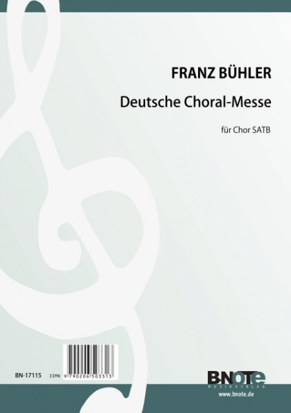 Bühler: German mass for SATB choir and organ