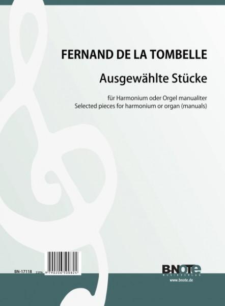 Tombelle: Ausgewählte Stücke für Harmonium oder Orgel