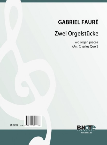 Fauré: Two organ pieces (Arr. Quef)