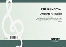 Blumenthal: 20 postludes faciles pour orgue op.77