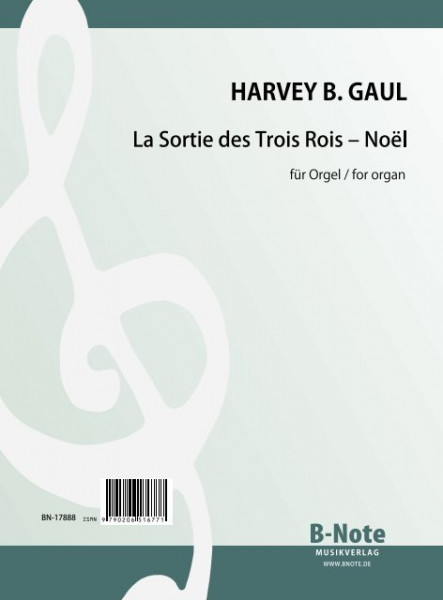 Gaul: The exit of the Three Kings – Noël for organ