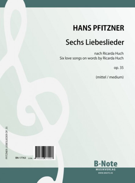 Pfitzner: Six chansons d'amour op.35