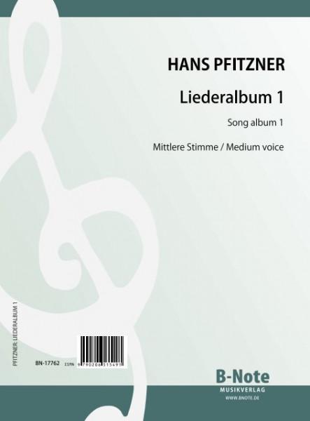 Pfitzner: Chansons pour voix moyenne et piano 1