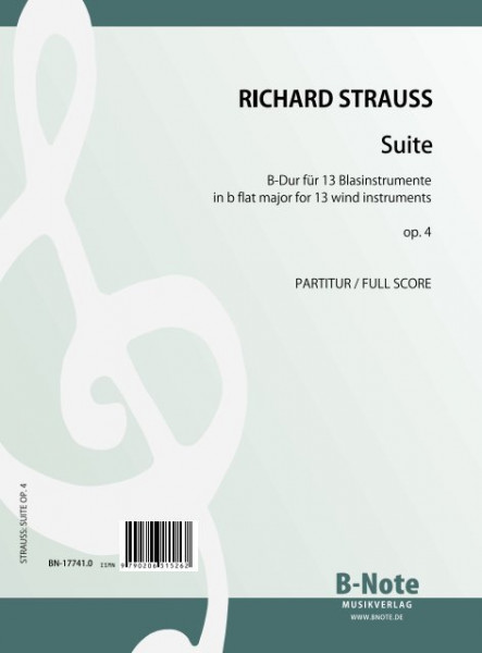 Strauss: Suite in b flat major for 13 winds op.4