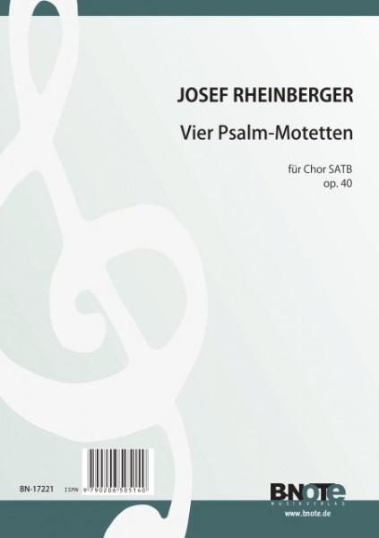 Rheinberger: Quatre motets sur des psaumes pour choeur SATB op.40