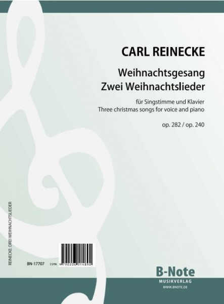 Reinecke: Three christmas songs for voice and piano opp. 240,282
