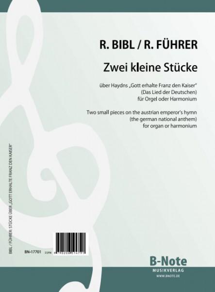 Zwei kleine Stücke über Haydns Kaiserlied (Das Lied der Deutschen) für Orgel oder Harmonium