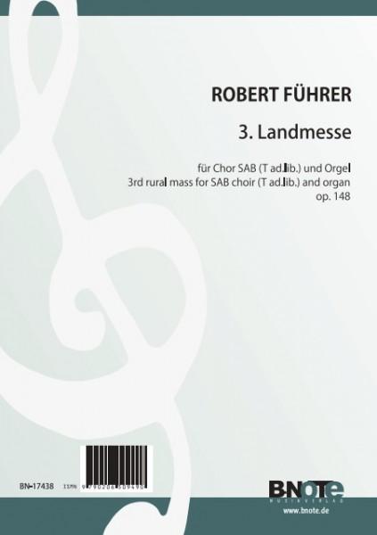 Führer: Third rural mass for SAB choir (T ad. lib.) and organ op.148