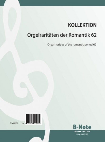 Diverse: Raretés du romantisme pour orgue 62