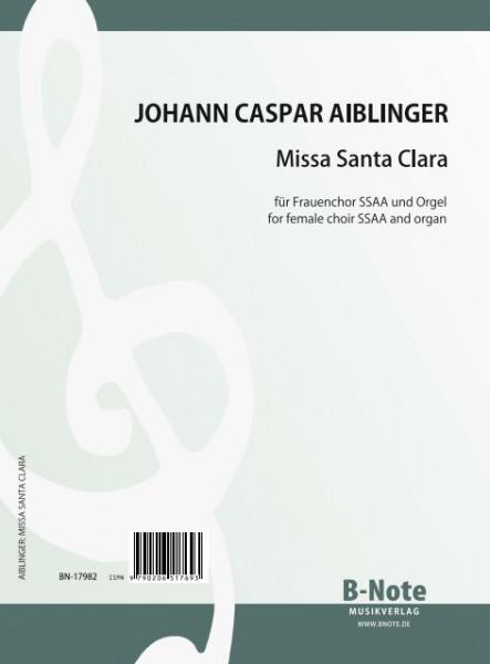 Aiblinger: Missa Santa Clara for women's choir SSAA and organ (piano)