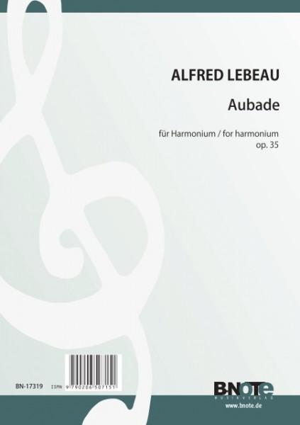 Lebeau: Aubade pour harmonium op.35