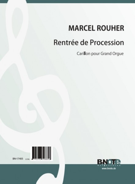 Rouher: Rentrée de Procession – Carillon for organ