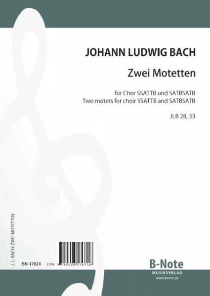 Bach: Zwei Motetten für gemischten Chor zu 6 und 8 Stimmen