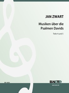 Zwart: Music on the psalms of david for organ vol. 4 and 5