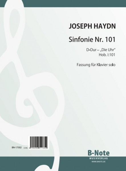 "Haydn: Symphony Nr. 101 ""The Clock"" Hob. I:101 for piano solo"