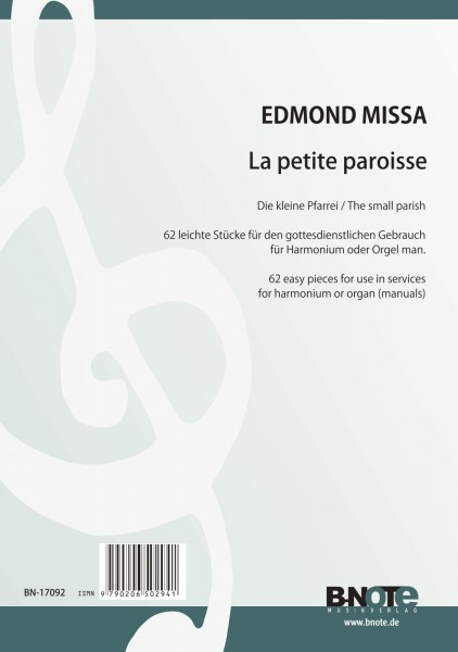 Missa: La petite paroisse - 62 leichte Stücke für Orgel oder Harmonium