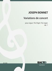 Bonnet: Variations de Concert für Orgel op.1