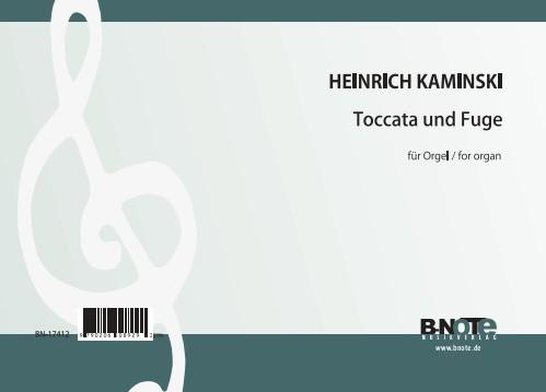Kaminski: Toccata und Fuge für Orgel