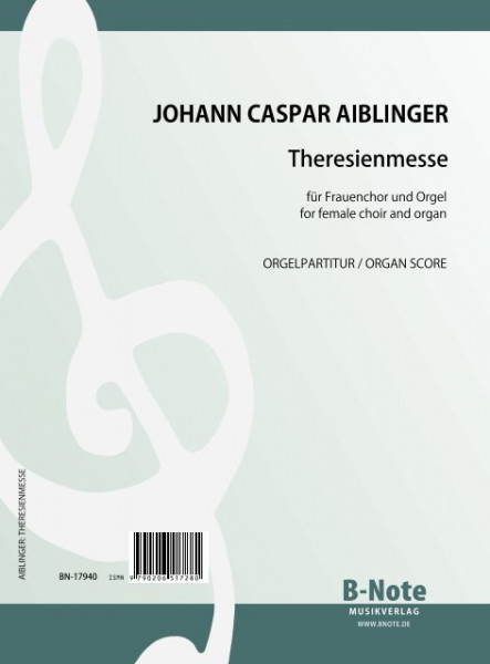 Aiblinger: Theresienmesse G-Dur für Frauenchor (oder Soli) und Orgel