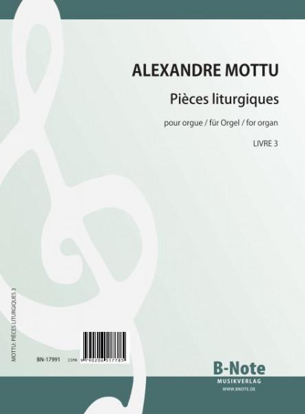 Mottu: Pièces liturgiques for organ vol.3