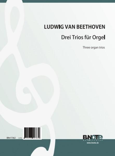 Beethoven: Drei Trios für Orgel (Ed. Charles Tournemire)