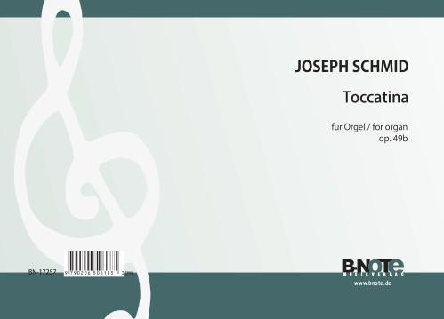Schmid: Toccatina for organ op.49b