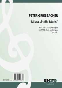 Griesbacher: Missa 'Stella Maris' for SATB choir and organ op.141
