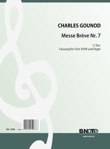 Gounod: Messe Brève Nr. 7 für Chor SATB und Orgel