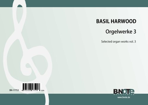Harwood: Selected organ works 3