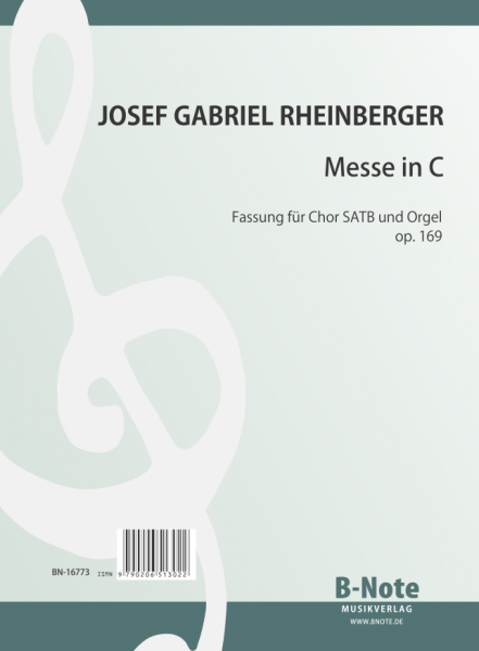 Rheinberger: Mass in C for SATB choir and organ op.169