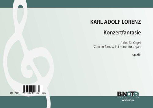 Lorenz: Konzertfantasie f-Moll für Orgel op.66