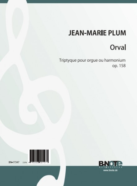 Plum: Orval - Triptyque for organ or harmonium op.158