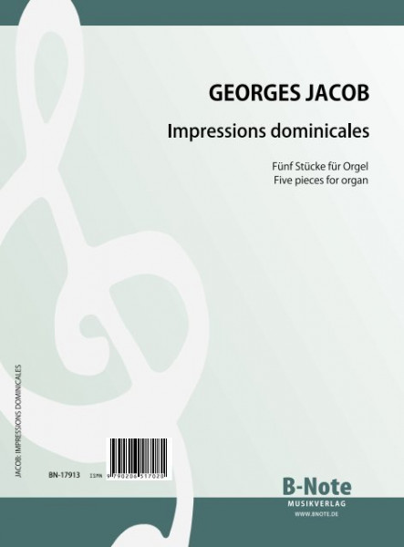 Jacob: Impressions dominicales – Five pieces for organ