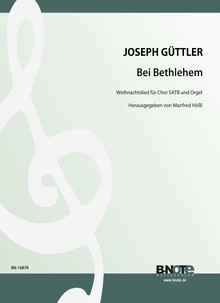 Güttler: Bei Bethlehem – Weihnachtslied für Chor SATB und Orgel