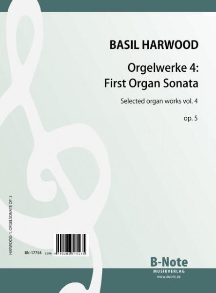 Harwood: Pièces pour orgue 4: Première sonate pour orgue op.5