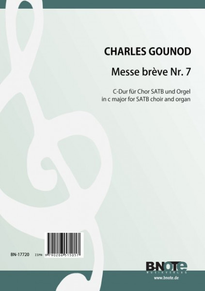 Gounod: Messe brève Nr. 7 for SATB choir and organ