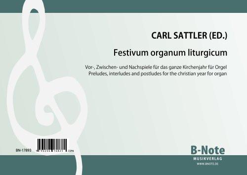 Diverse: Festivum organum liturgicum – Organ pieces for the whole christian year