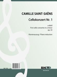 Saint-Saëns: 1re Concerto pour violoncelle en la mineur op.33 (reduction piano)