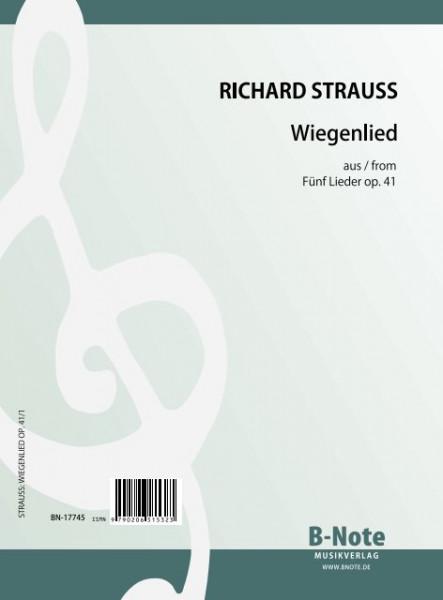 Strauss: Wiegenlied aus Fünf Lieder op.41