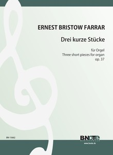 Farrar: Three short pieces for organ op.37