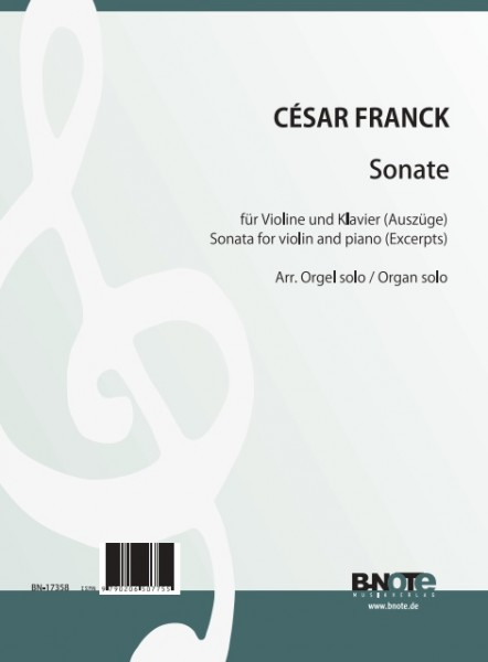 Franck: Sonate pour Violon et piano (Arr. orgue)