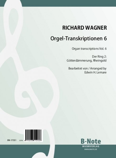 Wagner: Transcriptions pour orgue 6 (Arr. Lemare)