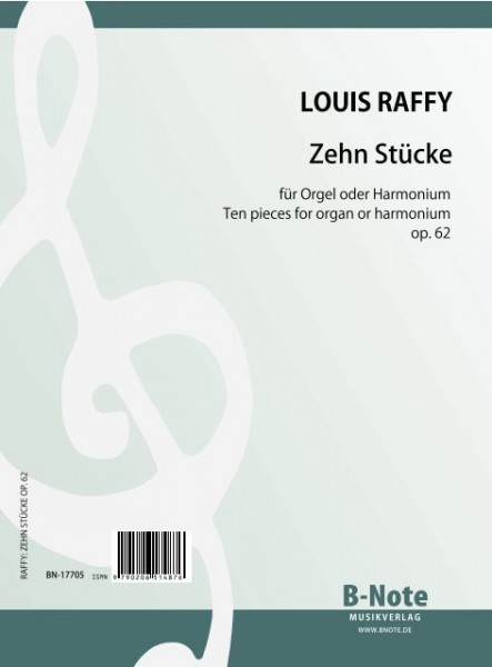 Raffy: Zehn Stücke für Orgel oder Harmonium op.62