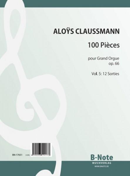 Claussmann: 100 Pièces pour Grand Orgue op.66 - Vol. 5