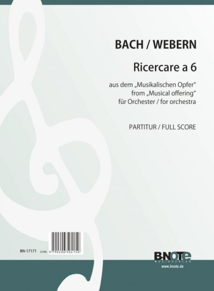 Webern: Ricercare a 6 from Bach's Musical offering for orchestra (Arr. Webern) (Full Score)