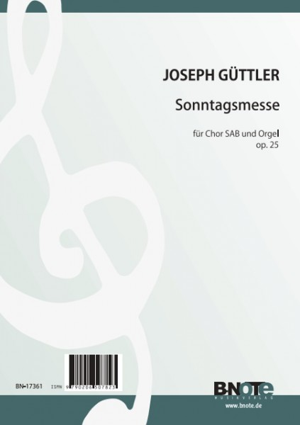 Güttler: Sunday mass for SAB choir and organ (piano) op.25