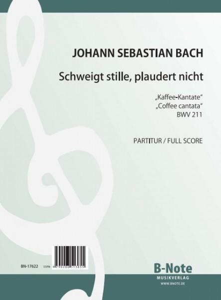 Bach: Schweigt stille, plaudert nicht – Kaffee-Kantate BWV 211