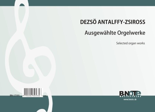 Antalffy-Zsiross: Pièces choisies pour orgue