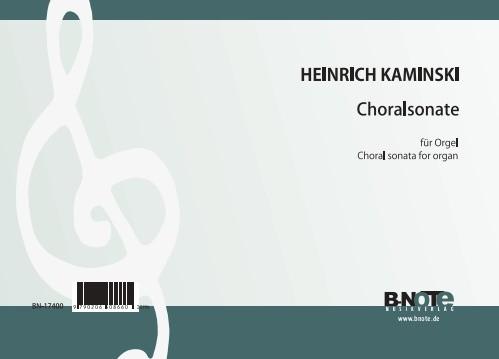Kaminski: Choralsonate für Orgel